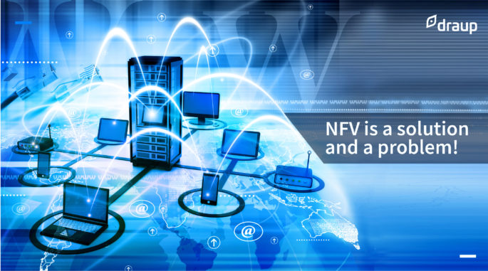 NFV is a solution and a problem!