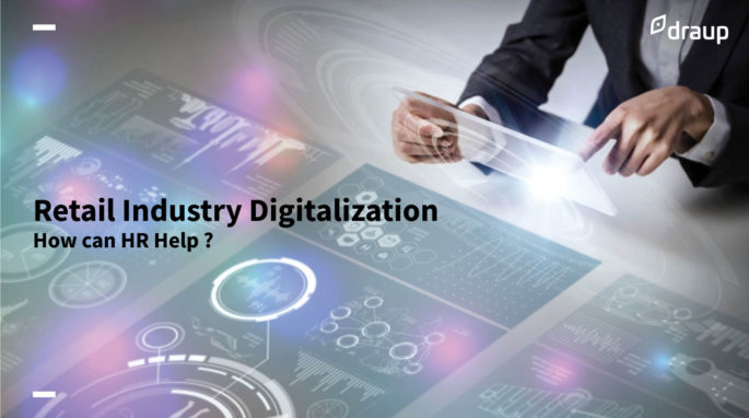 Retail Industry Digitalization: How can HR Help ?