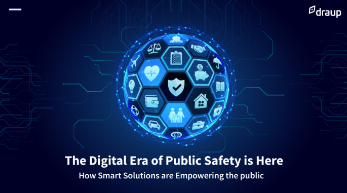The Digital Era of Public Safety is Here: How Smart Solutions are Empowering the public