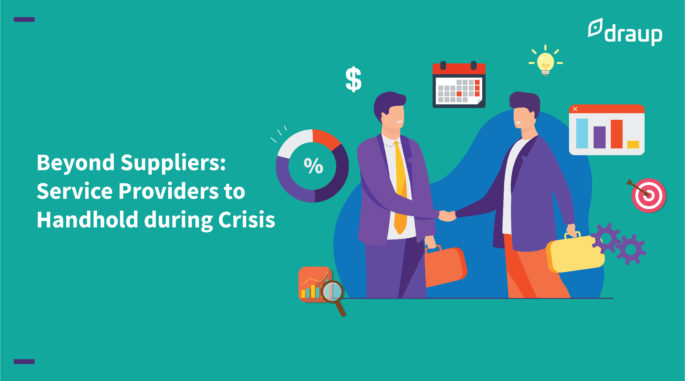 Beyond Suppliers: Service Providers to Handhold during Crisis