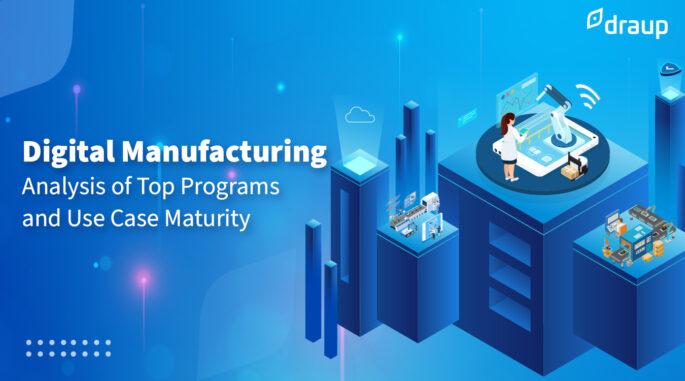 Digital Manufacturing Applications Powering Future Enterprise Initiatives