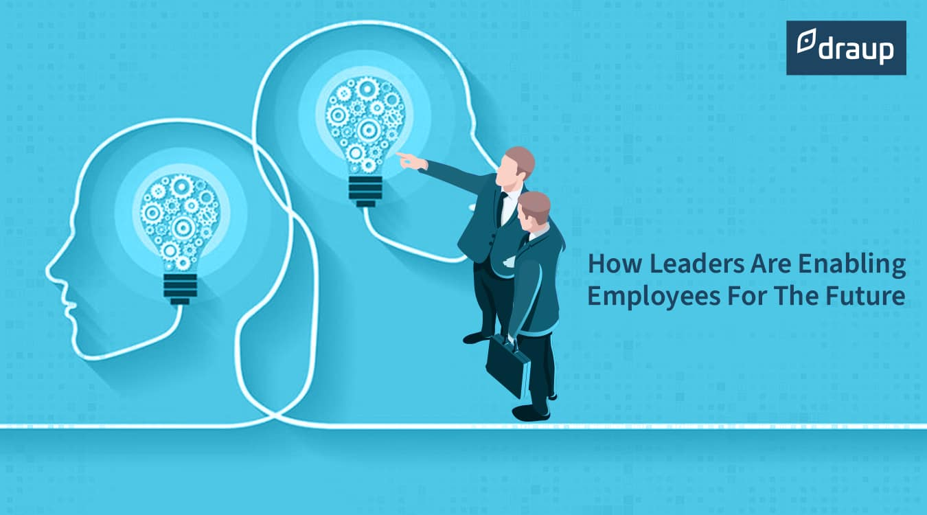 How Leaders Are Enabling Employees For The Future