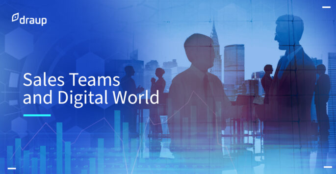 How sales teams work with the digital world