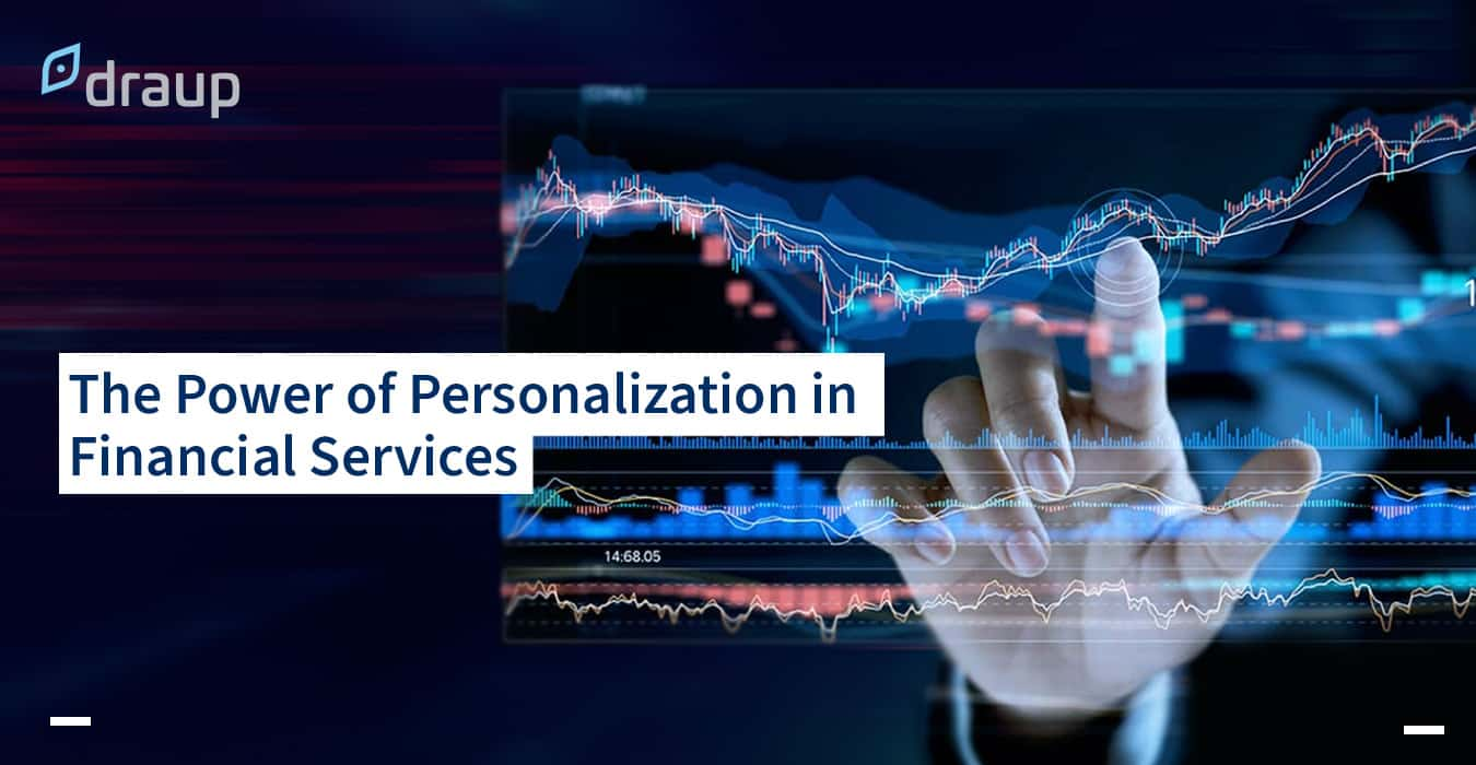 Personalization in Financial Services: A Necessary Novelty