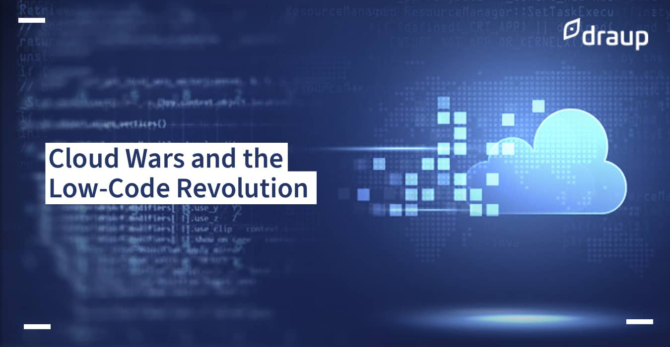 Cloud Wars and the Low-Code Revolution