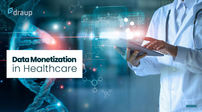 Data Monetization in Healthcare