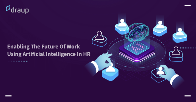 Enabling The Future Of Work Using Artificial Intelligence In HR