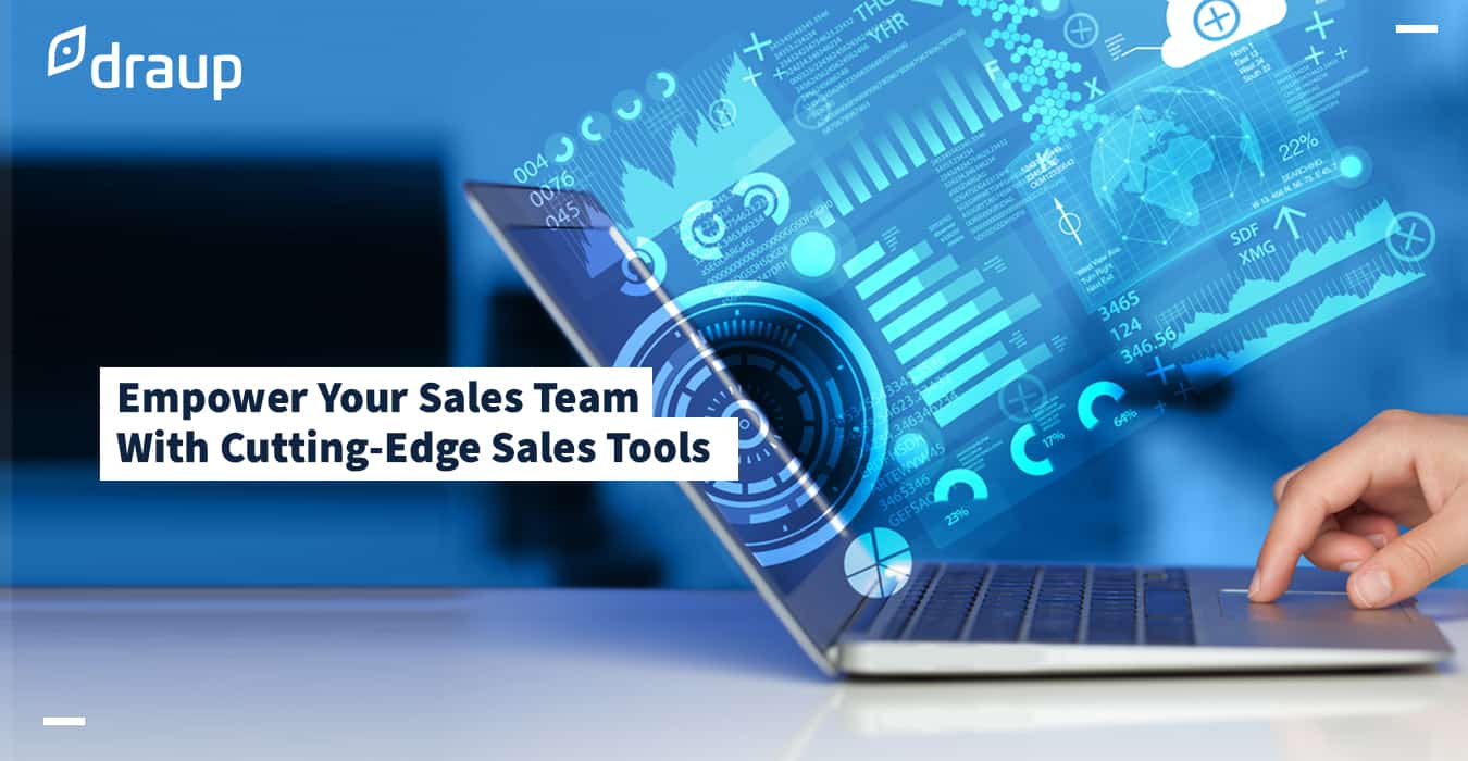 Empower Your Sales Team With Cutting-Edge Sales Tools