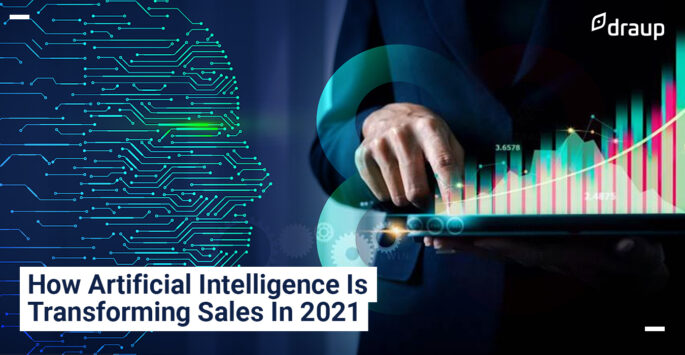 How Artificial Intelligence Is Transforming Sales In 2021