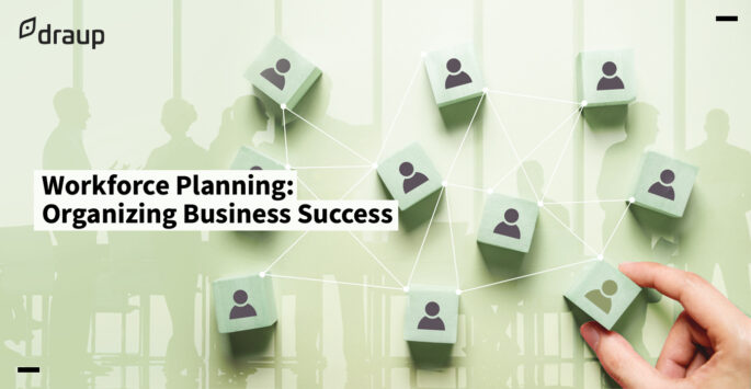 How Workforce Planning Forges a Robust Organization