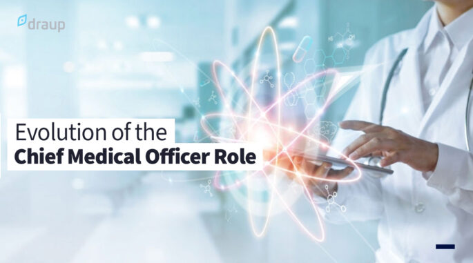 Chief Medical Officer: Evolution of the Leader in Payer and Provider Organizations