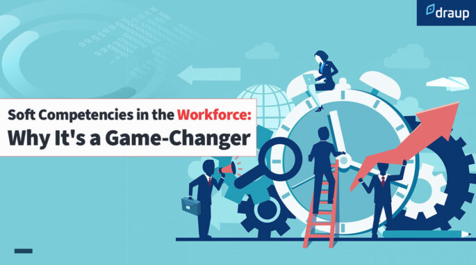 Soft Competencies in the Workforce: Why it's a Game-Changer